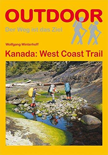 Kanada: West Coast Trail (OutdoorHandbuch) (Der Weg ist das Ziel)
