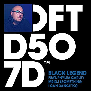 Mr DJ (Something I Can Dance To) [feat. Phylea Carley]