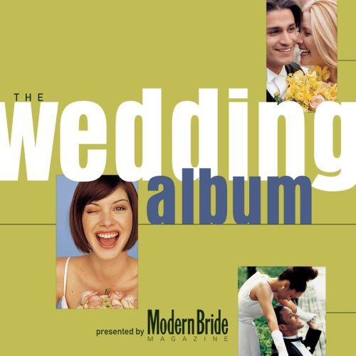 Modern Bride Presents the Wedding Album by Various Artists