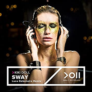 Sway (Luca Debonaire Remix)