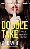 Double Take (Hank Hammond, P.I. mystery Book 1)