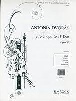 ドヴォルジャーク: 弦楽四重奏曲 第12番 へ長調 Op.96「アメリカ」/リヒャルト・シャウアー社