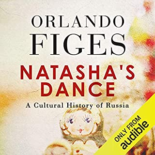 Natasha's Dance     A Cultural History of Russia              By:                                                                                                                                 Orlando Figes                               Narrated by:                                                                                                                                 Ric Jerrom                      Length: 29 hrs and 23 mins     2 ratings     Overall 4.5
