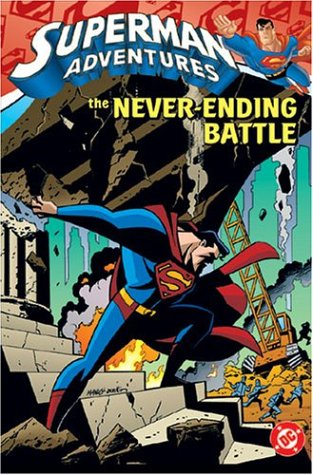 Superman Adventures: The Never-Ending Battle