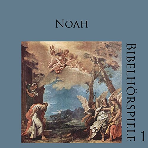Noah (Bibelhörspiele 1.2) audiobook cover art
