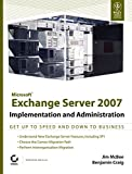 MICROSOFT EXCHANGE SERVER 2007 IMPLEMENTATION AND ADMINISTRATION