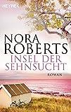 Insel der Sehnsucht von Nora Roberts