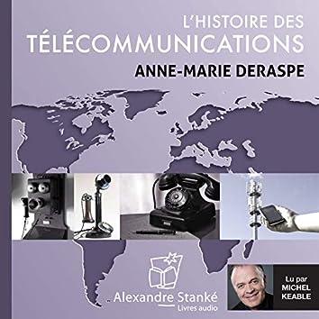 L'histoire des télécommunications