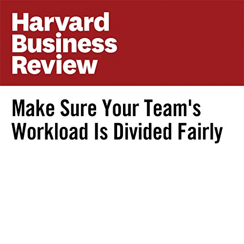 Make Sure Your Team's Workload Is Divided Fairly copertina