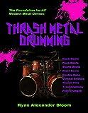 Thrash Metal Drumming