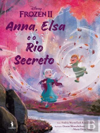Frozen 2 - Anna, Elsa e Rio Secreto