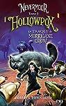 Nevermoor - tome 03 : Hollowpox par Townsend