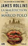 La Malédiction de Marco Polo - Une aventure de la Sigma Force (Hors collection) - Format Kindle - 9,99 €