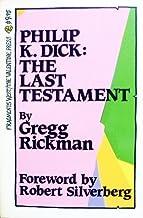 Philip K. Dick : The Last Testament
