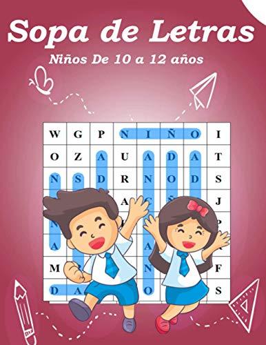 Sopa de Letras Niños De 10 a 12 años: Sopa de Letras Niños 10-12 años actividad para estimular la memoria visual y la atencion