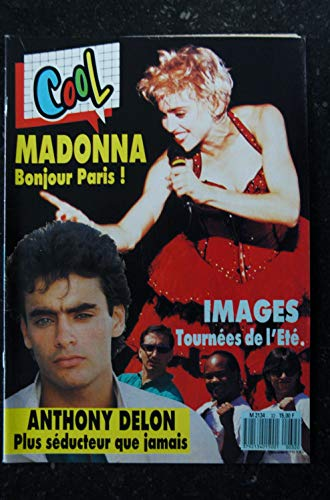COOL 32 SEPTEMBRE 1987 COVER MADONNA + 6 PAGES MADONNA BONJOUR PARIS ! IMAGES AXEL BAUER NICK KAMEN