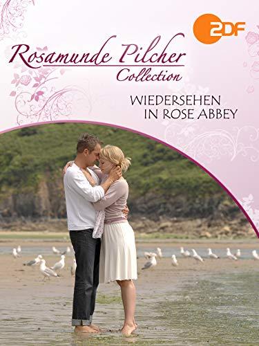 Rosamunde Pilcher: Wiedersehen in Rose Abbey