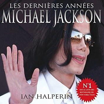 Michael Jackson : Les dernières années