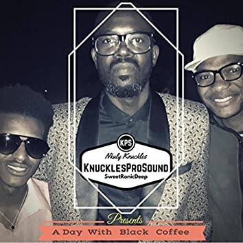 A Day with Black Coffee