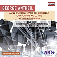 Antheil: a Jazz Symphony