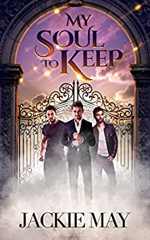 My Soul to Keep by [Jackie May]