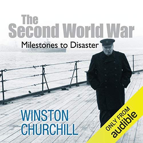 Couverture de The Second World War: Milestones to Disaster