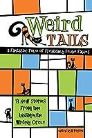 Weird Tails