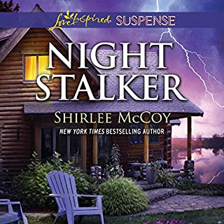 Night Stalker                   Written by:                                                                                                                                 Shirlee McCoy                               Narrated by:                                                                                                                                 Emily Durante                      Length: 5 hrs and 37 mins     Not rated yet     Overall 0.0