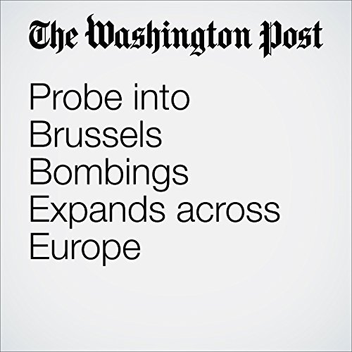 Probe into Brussels Bombings Expands across Europe cover art