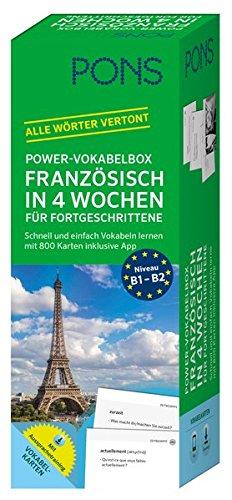 PONS Power-Vokabelbox Französisch in 4 Wochen für Fortgeschrittene: Schnell und einfach Vokabeln lernen mit 800 Karten inklusive App