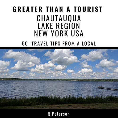 Greater Than a Tourist - Chautauqua Lake Region New York USA     50 Travel Tips from a Local              De :                                                                                                                                 R Peterson,                                                                                        Greater Than a Tourist                               Lu par :                                                                                                                                 Rick Andrews                      Durée : 49 min     Pas de notations     Global 0,0