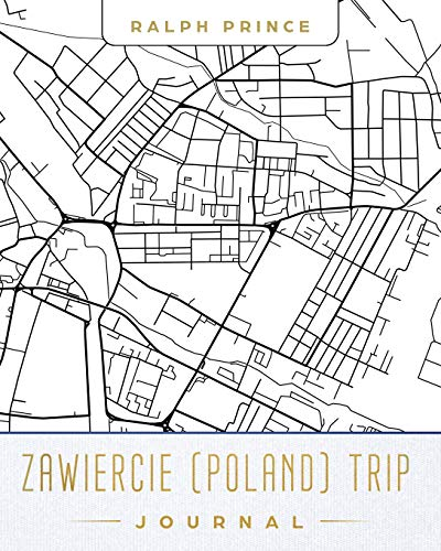 Zawiercie (Poland) Trip Journal: Lined Travel Journal/Diary/Notebook With Zawiercie (Poland) Map Cover Art