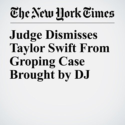 Judge Dismisses Taylor Swift From Groping Case Brought by DJ copertina