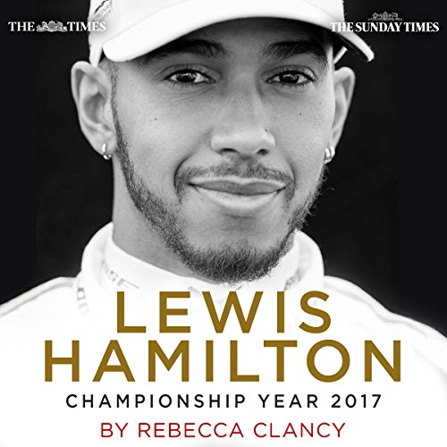 Lewis Hamilton: Championship Year 2017 cover art