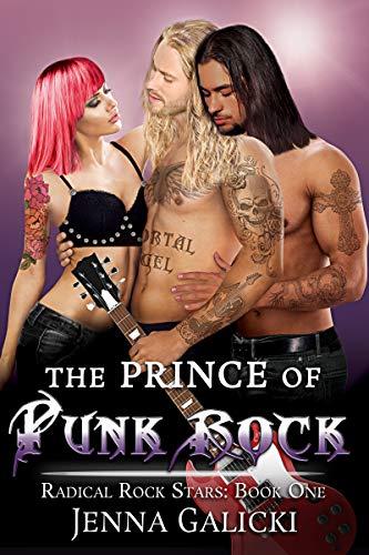 The Prince of Punk Rock: Radical Rock Stars Book 1