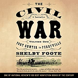 The Civil War: A Narrative, Volume I, Fort Sumter to Perryville audiobook cover art