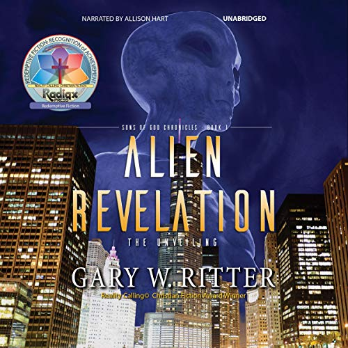 Alien Revelation: The Unveiling Audiobook By Gary W. Ritter cover art