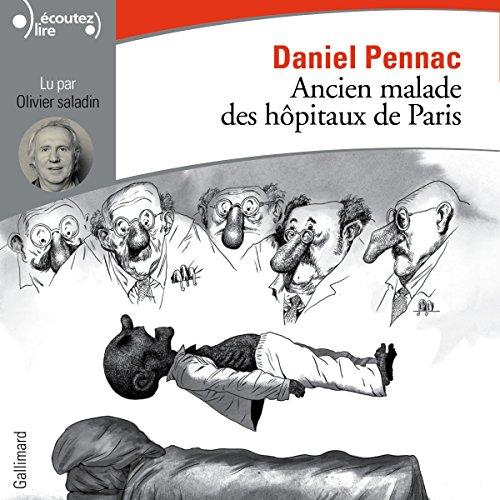 Ancien malade des hôpitaux de Paris. Monologue gesticulatoire audiobook cover art