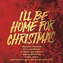I'll Be Home For Christmas by Meghan Trainor (2014-05-04)