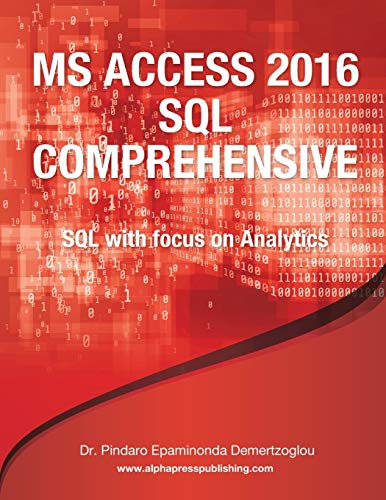MS ACCESS 2016 SQL COMPREHENSIVE