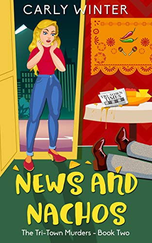 News and Nachos (Tri-Town Murders Book 2) by [Carly Winter]