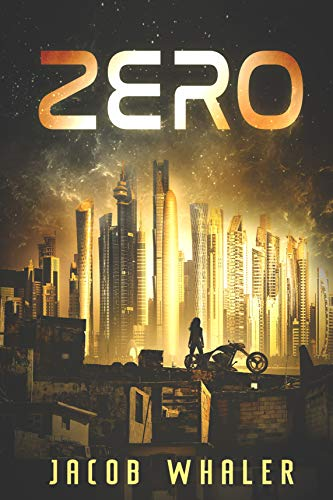 Zero (The Fringe Collection Book 1) by [Jacob Whaler, Nancy Browning]