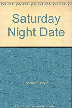 Saturday Night Date - Book #31 of the Wildfire