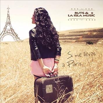 Si Me Llevas a París