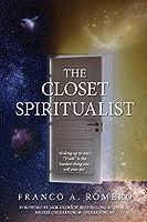 The Closet Spiritualist