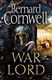 War Lord: The No.1 Sunday Times bestseller, the epic new historical...