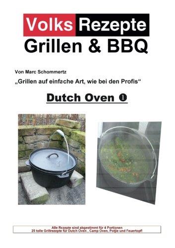 Volksrezepte Grillen & BBQ / Volksrezepte Grillen & BBQ - Dutch Oven 1: 25 Rezepte für den Dutch Oven