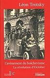 LŽavènement du bolchévisme / La Révolution d'Octobre