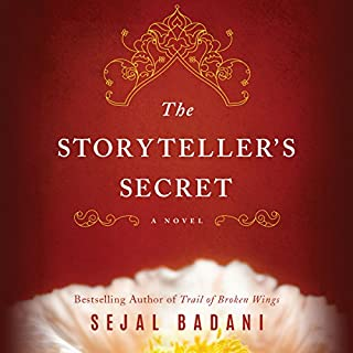 The Storyteller's Secret     A Novel              By:                                                                                                                                 Sejal Badani                               Narrated by:                                                                                                                                 Siiri Scott                      Length: 13 hrs and 21 mins     16 ratings     Overall 4.6