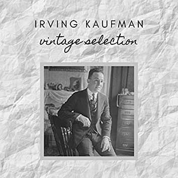 Irving Kaufman - Vintage Selection